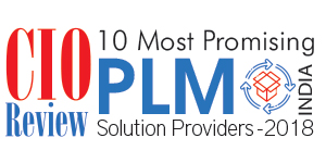 10 Most Promising PLM Solution Providers - 2018